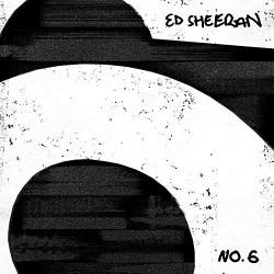 ED SHEERAN - NO.6