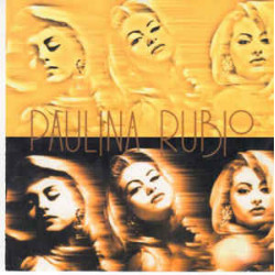 PAULINA RUBIO - PAULINA RUBIO