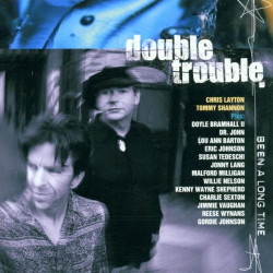 DOUBLE TROUBLE - BEEN A...
