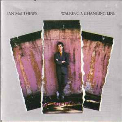 IAN MATTHEWS - WALKING A...