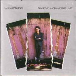 IAN MATTHEWS - WALKING A...