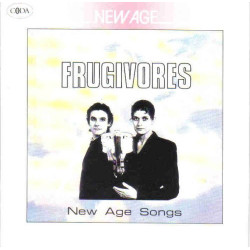 FRUGIVORES - NEW AGE SONGS