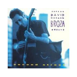 DAVID BROZA - SECOND STREET