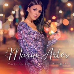 MARIA ARTES - VALIENTE DE...