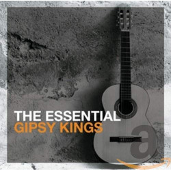 GIPSY KINGS - THE ESSENTIAL