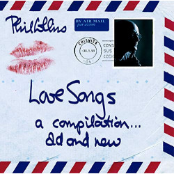 PHIL COLLINS - LOVE SONGS
