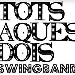 TOTS AQUETS DOIS - SWINGBAND