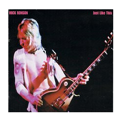 MICK RONSON - JUST LIKE THIS