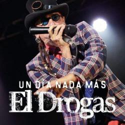 EL DROGAS - UN DÍA MÁS...