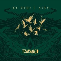 TXARANGO - DE VENT I ALES...