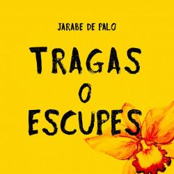 JARABE DE PALO - TRAGAS O...