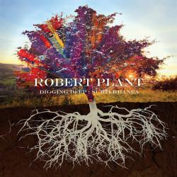 ROBERT PLANT - DIGGING...