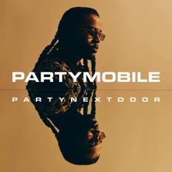 PARTYNEXTDOOR - PARTYMOBILE...
