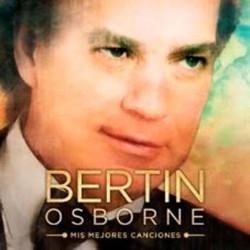 BERTIN OSBORNE - MIS...
