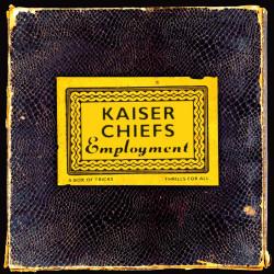 KAISER CHIEFS - EMPLOYMENT...