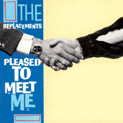 THE REPLACEMENTS - PLEASED...