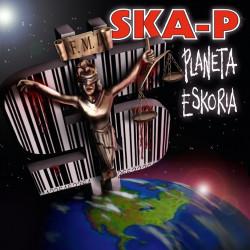 SKA-P - PLANETA ESKORIA (2...