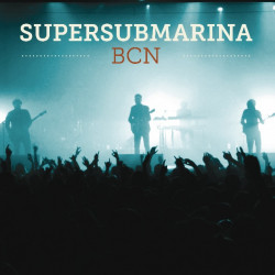 SUPERSUBMARINA - BCN....