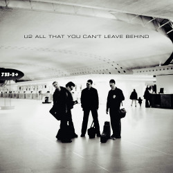 U2 - ALL THAT YOU CAN'T...