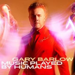 GARY BARLOW - MUSIC PLAYED...