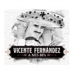 VICENTE FERNÁNDEZ - A MIS...