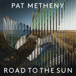 PAT METHENY - ROAD TO THE...