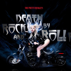 THE PRETTY RECKLESS - DEATH...