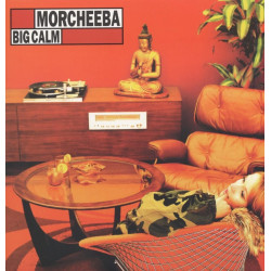 MORCHEEBA - BIG CALM...