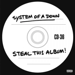 SYSTEM OF A DOWN - STEAL...