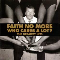 FAITH NO MORE - WHO CARES A...