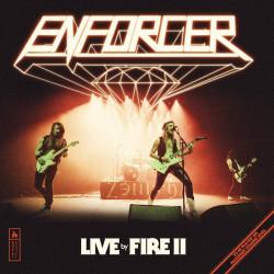 ENFORCER - LIVE BY FIRE II...