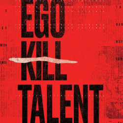 EGO KILL TALENT - THE DANCE...