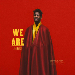 JON BATISTE - WE ARE...