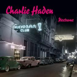 CHARLIE HADEN - NOCTURNE (2...