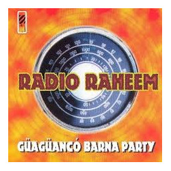 RADIO RAHEEM - GUAGUANCO...