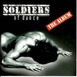 SOLDIERS OF DANCE - THE ALBUM