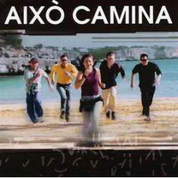 AIXO CAMINA - AIXO CAMINA