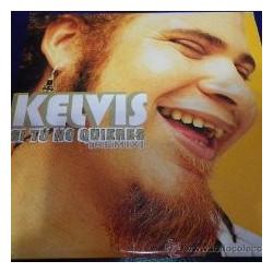 KELVIS - SI TU NO QUIERES -...