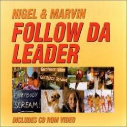 NIGELL - FOLLOW DA LEADER...