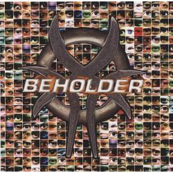 BEHOLDER - BEHOLDER