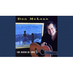 DON MCLEAN - THE RIVER OF LOVE