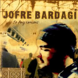 JOFRE BARGADI - JO FAIG...