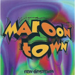 MAROON TOWN - NEW DIMENSION