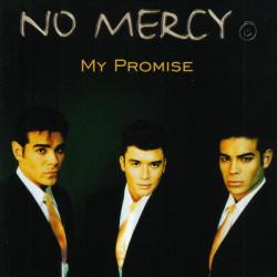 NO MERCY - MY PROMISE