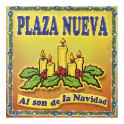PLAZA NUEVA - AL SON DE LA...
