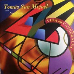 TOMAS SAN MIGUEL Y JORGE...
