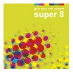 SUPER 8 - GUIA PARA OLER...