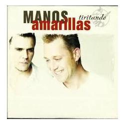 MANOS AMARILLAS - TIRITANDO...