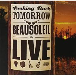 BEAUSOLEIL - LOOKING BACK...