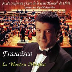 FRANCISCO - LA NOSTRA MUSICA